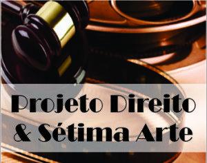 Curso de Direito realiza 13ª sessão do Projeto Direito e Sétima Arte