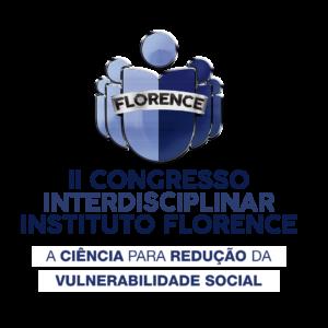 II CONGRESSO INTERDISCIPLINAR DO FLORENCE: A CIÊNCIA PARA REDUÇÃO DA VULNERABILIDADE SOCIAL