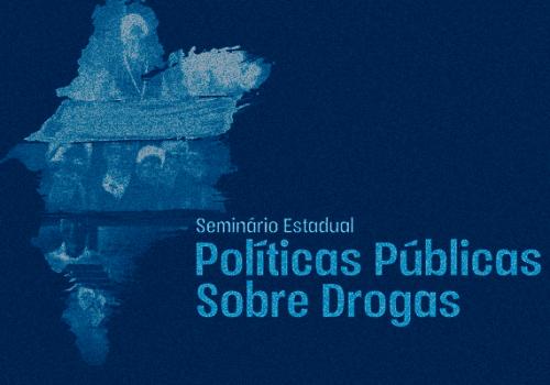 Seminário fortalece discussão de políticas públicas sobre drogas no Maranhão